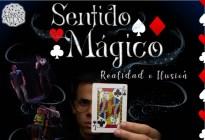 """""""Sentido mágico, realidad o ilusión"""": Un show para grandes y pequeños"""